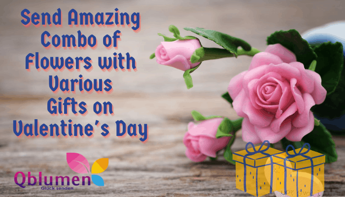 Send Amazing Combo of Flowers with Various Gifts on Valentine's Day
