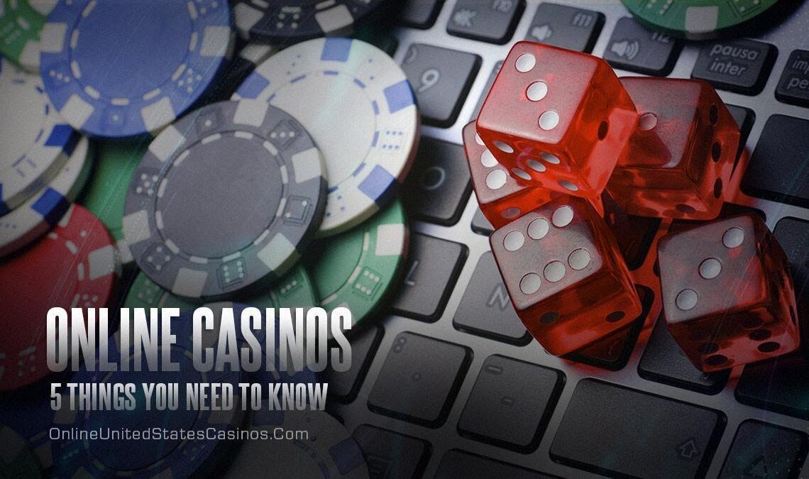 5 Things You Need to Know About Online Casinos